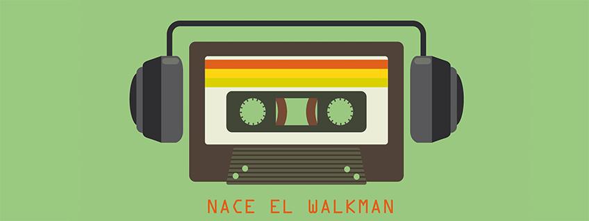 En 1979 nace el Walkman de Sony
